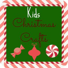 Many cute Kids Christmas Crafts to make. Super simple and creative Christmas crafts for kids.