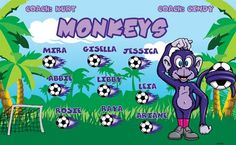 Monkeys B53255  digitally printed vinyl soccer sports team banner. Made in the USA and shipped fast by BannersUSA.  You can easily create a similar banner using our Live Designer where you can manipulate ALL of the elements of ANY template.  You can change colors, add/change/remove text and graphics and resize the elements of your design, making it completely your own creation.