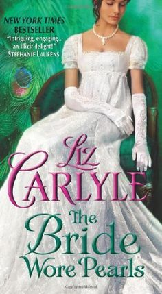 The Bride Wore Pearls by Liz Carlyle, http://www.amazon.com/dp/0061965774/ref=cm_sw_r_pi_dp_XaBBrb1BCRX76
