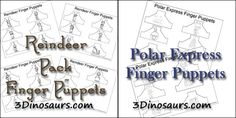Reindeer and Polar Express Finger Puppets - 3Dinosaurs.com