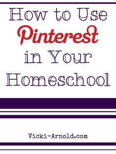 How to Use Pinterest for Homeschooling
