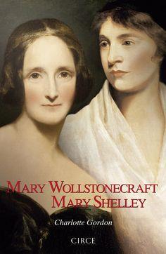Wollstonecraft y Shelley, madre e hija, pioneras del feminismo, coincidieron en vida sólo durante diez días, pero la filósofa ejerció una influencia clave sobre la novelista. Con el rigor de un ensayo y el vuelo de la narrativa de ficción, esta doble biografía ahonda de modo magistral en la existencia de unas escritoras que, ante todo, fueron mujeres valientes, apasionadas, visionarias y cuya obra sigue hoy, en pleno siglo XXI, más viva que nunca. PINCHANDO EN LA IMAGEN SE ACCEDE AL CATÁLOGO. Lord Byron, Mary Shelley, Fiction Books, Literature, Charlotte, Romantic, Movie Posters, Authors, New Books