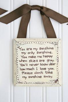 You are my sunshine....wall art