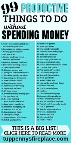 99 super productive things to do (without spending money) TuppennysFIREplace When you have all these ideas and inspiration for projects at home instead of TV you can't be bored, there's so much you can do! This a fantastic list of productive things to do Productive Things To Do, Things To Do At Home, Money Tips, Money Saving Tips, Saving Ideas, Organisation Journal, Organization, Organizing, Bored Jar