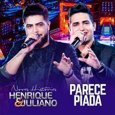 Henrique e Juliano - Parece Piada
