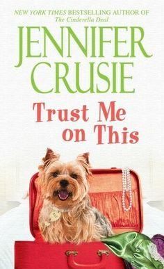 Trust Me on This - Jennifer Crusie