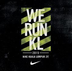 Nike - We Run KL