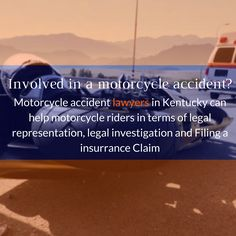 There is a #motorcycleaccidentlawyerinKentucky named Dan F. Partin can help motorcycle riders in terms of legal representation. #MotorcycleAccident