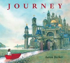 Journey by Aaron Becker via npr: A lonely girl takes her red crayon, draws a door on her bedroom wall and walks into a world of steampunk flying machines and turreted canal cities. She navigates this fantasy realm via boat, balloon and flying carpet, all drawn with her crayon... #Books #Picture_Books #Kids