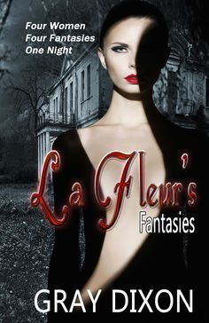 Mistress Claudine, the mysterious owner and hostess of La Fleur Fantasy Club, invites four women to partake of any pleasure they desire.  A vampire stakes claim to Cassidy's heart. A pirate from 17th Century Scotland saves Katie's heart. A pop star were-tiger combines music and lyrics to rock Demetra's world. A Greek god deceives at first, then wins the heart of Nataly, role-playing a nymph.  As the night falls into morning, will Mistress Claudine give the four women exactly what they asked…