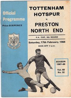 Vintage Football (soccer) Programme - Tottenham Hotspur v Preston North End, FA Cup, 1967/68 season #football #soccer #spurs #tottenham