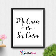 Printable Mi Casa Es Su Casa Wall Art Spanish Quote Spanish Decor Home Digital Print Printable Home Decor Welcome Print (Stck59) by WallArtStock