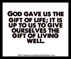 God's gift to us ..