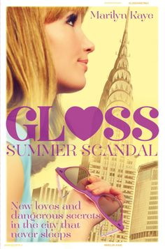Buy Summer Scandal: Gloss 2 by Marilyn Kaye and Read this Book on Kobo's Free Apps. Discover Kobo's Vast Collection of Ebooks and Audiobooks Today - Over 4 Million Titles! Becoming An Actress, Young Adult Fiction, Civil Rights Movement, City That Never Sleeps, Rich Kids, New Love, Paperback Books, Scandal, New Music