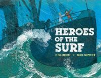 Heroes of the Surf by Elisa Lynn Carbone.  When the huge steamship on which they are traveling runs aground off the New Jersey coast in 1882, two boys and their families are among the passengers dramatically rescued by members of the U.S. Life Saving Service. Includes notes about the event on which the story is based.