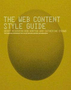 The Web Content Style Guide by Gerry McGovern