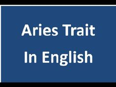Aries  Positive and Negative trait