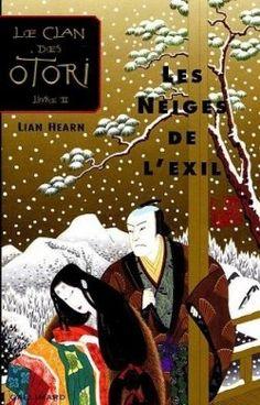 Couverture de Le Clan des Otori, tome 2 : Les Neiges de l'exil