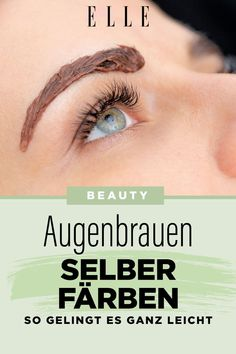 Augenbrauen selber färben: So einfach geht's #augenbrauen #augenbrauenfärben #elle #beautiful #beauty #facial #augen #eyebrows #elle Elizabeth Edwards, Filling In Eyebrows, Beauty Makeup, Hair Beauty, Eyebrow Tutorial, Anti Aging, Hand Care, Face Skin, Beauty Trends