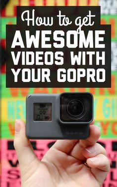 How to get awesome travel videos with your GoPro