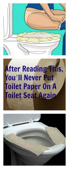 AFTER READING THIS, YOU'LL NEVER PUT TOILET PAPER ON A TOILET SEAT AGAIN!