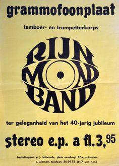 """RIJNMONDBAND ----- aug 1968  opnemen en uitbrengen van de 1e gramm.plaat """"de   RIJNMONDBAND JUBILEUM PARADE""""."""