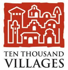 Ten Thousand Villages.