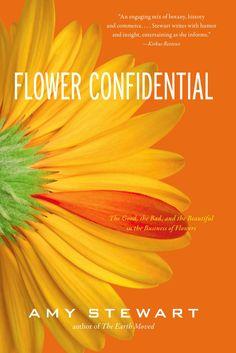 Flower Confidential by Amy Stewart