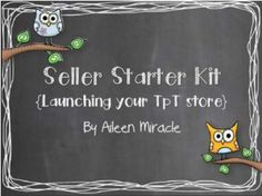 Seller Starter Kit--Helpful tips about creating products, Pinterest, Facebook, blogging, and more!