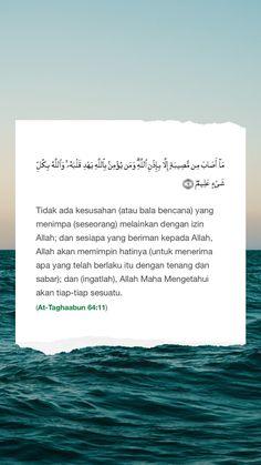 Surah At-Taghaabun Quran Verb Malay Quote Beautiful Quran Quotes, Quran Quotes Inspirational, Faith Quotes, Reminder Quotes, Mood Quotes, Dear Self Quotes, Islamic Quotes Wallpaper, Postive Quotes, Quran Verses