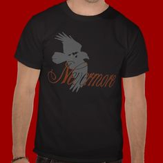 Shop nevermore raven T-Shirt created by Personalize it with photos & text or purchase as is! Tattoo T Shirts, Dark Colors, Tshirt Colors, Raven, Fitness Models, How To Make, How To Wear, Unisex, Casual