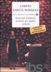 Diatriba d'amore contro un uomo seduto, Garcia M. Gabriel