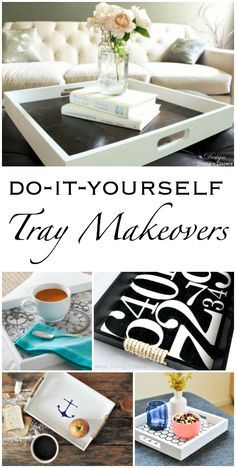 DIY Tray Makeovers