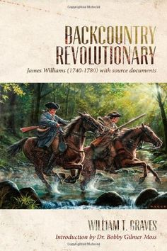 Backcountry Revolutionary by William T. Graves http://www.amazon.com/dp/098599990X/ref=cm_sw_r_pi_dp_0PF0vb04JBNF3