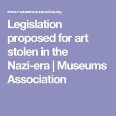 Legislation proposed for art stolen in the Nazi-era   Museums Association