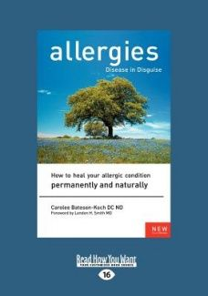 Allergies, Disease in Disguise