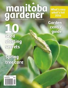 Manitoba Gardener Early Spring issue 2016