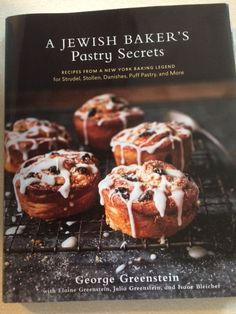 """A Jewish Baker's Pastry Secrets"" is the newest ""Blaise the Baker - Cookbook Corner""!"