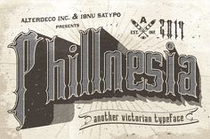 Phillnesia Typeface by Alterdeco Inc. on @creativemarket