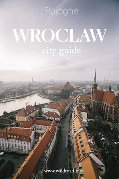 Découvrir la ville de Wroclaw située en Basse-Silèse à l'Ouest de la Pologne : 15 idées d'activités à faire en un jour. #wroclaw #bassesilésie #pologne #citytrip #guide #travelblog #poland #blogging #blogvoyage Europe Bucket List, Voyage Europe, Belle Villa, Saint Jean, Europe Destinations, Blog Voyage, City Break, Future Travel, Railroad Tracks