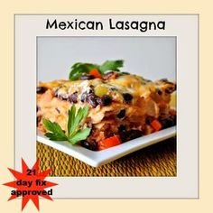 Mexican lasagna, 21 day fix and Lasagna on Pinterest