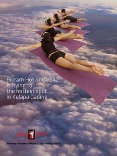 Yoga@42 Bikram Yoga Jakarta is flying to the hottest spot in kelapa gading, jakarta utara.......facebook: Bikram Yoga Kelapa Gading.  www.bikramyogajakarta.com