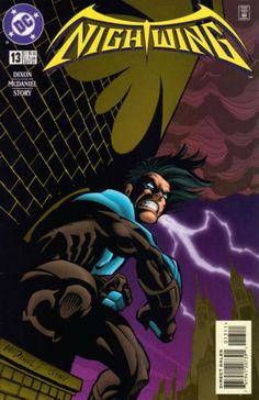 NIGHTWING # 13 (Vol II) 1997. DC COMICS. WRITER: Chuck Dixon. ARTIST: Scott McDaniel. COVER PRICE: $1.95. CHARACTER: Nightwing. NOW PRICE: $3.50. CONDITION: Near Mint.