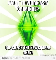 The Sims logic rules all other logic. LOL! This is so true for The Sims games!
