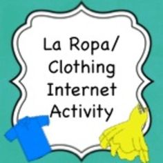 "Spanish Ropa (Clothing) internet activity where students choose their outfits for several events by ""shopping"" in an online store in Spanish"