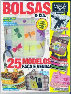 160 guia do atelie bolsas e etc n 16 - maria cristina Coelho - Álbumes web de Picasa Sewing Crafts, Sewing Projects, Projects To Try, Sewing Magazines, Patchwork Bags, Applique Patterns, Free Sewing, Vintage Sewing, Paper Cutting