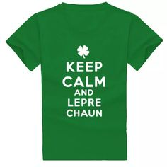 2018 New Fashion Keep Calm And Lepre Chaun Print St. Patrick'S Day 2018 Tshirt T Shirt Women Cropped Funny Punk Silicone Christmas Gift Create T Shirt Movie T Shirts From Ae_cwlsp, $6.83| Dhgate.Com