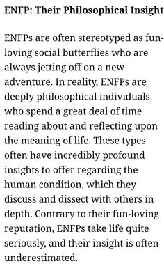 ENFP - Their Philosophical Insight this thoooooo. Enfp And Infj, Enfj, Enfp Personality, Myers Briggs Personality Types, Enfp Relationships, Psychology Facts, Wise Words, Inspirational Quotes, Neuroscience