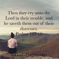 "💜🌿📖🍂""Then they cry unto the Lord in their trouble, and he saveth them out of their distresses.""<br>‭‭Psalms‬ ‭107:19‬ ‭KJV‬‬ 🌿📖💛🍁"