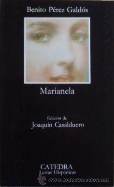 Marianela/Benito Pérez Galdós - Edición de Joaquín Casalduero - Cátedra